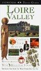 Loire Valley (Eyewitness Travel Guide)