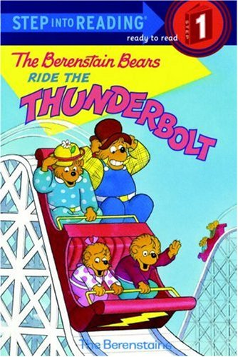 The Berenstain Bears Ride the Thunderbolt