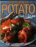 The Popular Potato:  Best Recipes