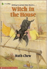 Witch in the House by Ruth Chew