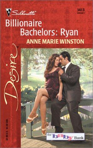 Billionaire Bachelors by Anne Marie Winston