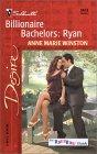 Billionaire Bachelors: Ryan (The Baby Bank #6; Billionaire Bachelors #1)