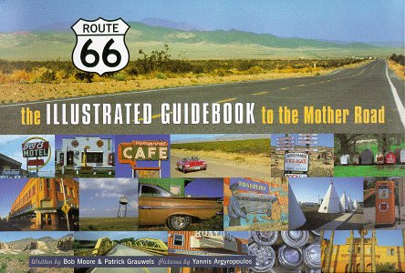 Route 66: A Guidebook to the Mother Road