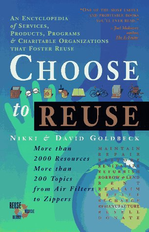 choose-to-reuse-an-encyclopedia-of-services-businesses-tools-and-charitable-programs-that-facilitate-reuse