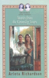 Stories from the Growing Years (Grandma's Attic #10)