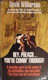 Hey, Preach...You're Comin' Through