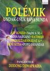 Polémik Undak-Usuk Basa Sunda: Kumpulan esai