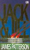 Jack & Jill - Jack dan Jill by James Patterson