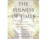 The Fulness of Times