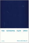 The Windows Flew Open