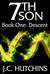 7th Son: Book One - Descent