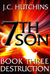 7th Son: Destruction (7th Son, #3)
