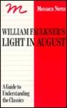 William Faulkner's Light in August