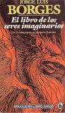 El libro de los seres imaginarios by Jorge Luis Borges