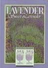 Lavender, Sweet Lavender
