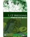 1/2 Wedding (1/2, Vol. 3)