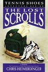 The Lost Scrolls (Tennis Shoes, #6)