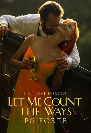 Let Me Count the Ways by P.G. Forte