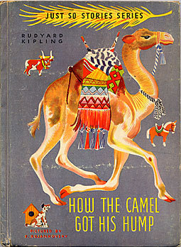 How The Camel Got His Hump (Just So Story Series)