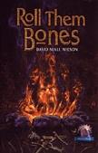 Roll Them Bones (Cemetery Dance Novella Series, #12)