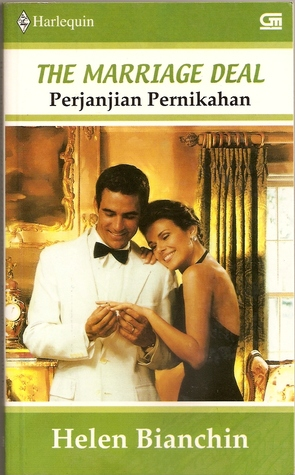 The Marriage Deal - Perjanjian Pernikahan by Helen Bianchin