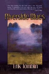 Riverside Blues by Erik Tomblin
