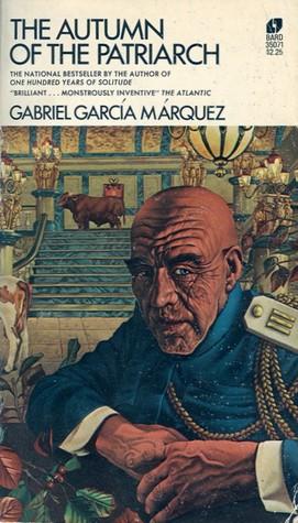 The Autumn of the Patriarch by Gabriel García Márquez