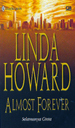 Almost Forever - Selamanya Cinta by Linda Howard