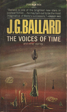 The Voices of Time and other stories by J.G. Ballard