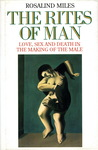The Rites of Man:...
