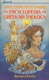 Gods, Demigods & Demons: An Encyclopedia of Greek Mythology