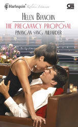 The Pregnancy Proposal - Pinangan Sang Milyarder by Helen Bianchin