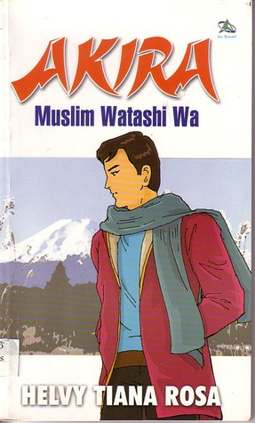 Akira: Muslim Watashi Wa