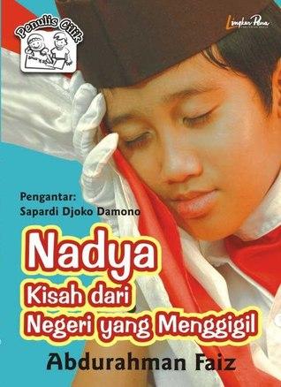 Nadya: Kisah dari Negeri yang Menggigil by Abdurahman Faiz