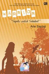 "Warrior ""Sepatu untuk Sahabat"" by Arie Saptaji"