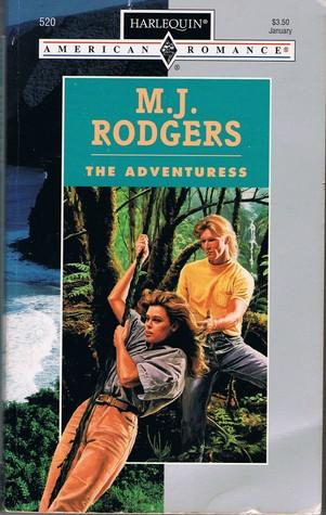The Adventuress (Harlequin American Romance, No 520)