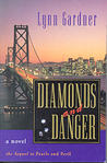 Diamonds and Danger (Gems and Espionage, #3)