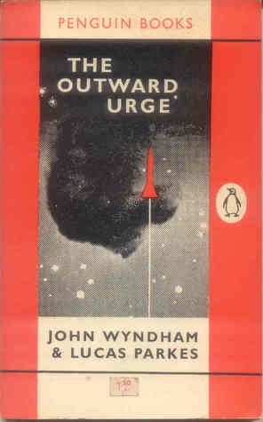 The Outward Urge by John Wyndham