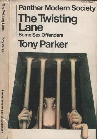 The Twisting Lane by Tony Parker