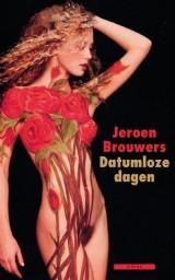 Datumloze dagen by Jeroen Brouwers