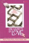 One Gigabyte of Love