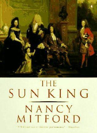 The Sun King : Louis Fourteenth at Versailles