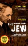 The International Jew - Membongkar Makar Zionisme Internasional by Henry Ford