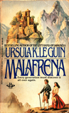 Fiction: MALAFRENA by Ursula K Le Guin. 1979. Signed 1st edition.