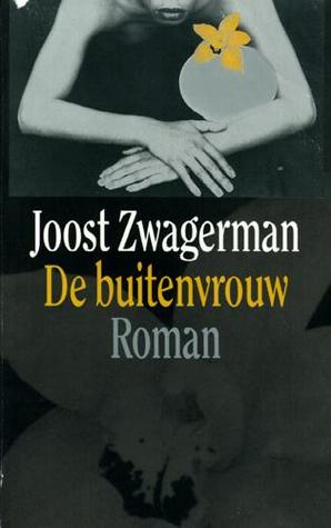Ebook De buitenvrouw by Joost Zwagerman PDF!