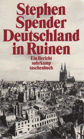 Deutschland In Ruinen: Ein Bericht