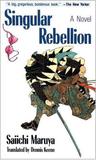 Singular Rebellion