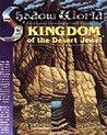 Kingdom of the Desert Jewel (Shadow World #6007)