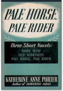 Ebook Pale Horse, Pale Rider : Three Short Novels : Old Mortality, Noon Wine, Pale Horse Pale Rider by Katherine Anne Porter PDF!