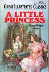 A Little Princess (Great Illustrated Classics)